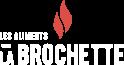 Les aliments la Brochette | Service alimentaire